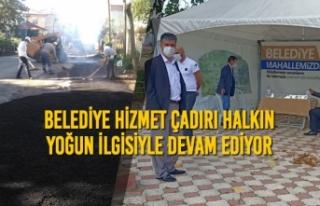 Belediye Hizmet Çadırı Halkın Yoğun İlgisiyle...