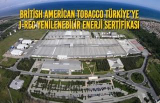 British American Tobacco Türkiye'ye I-REC Yenilenebilir...