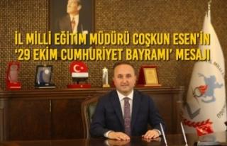 Coşkun Esen'in '29 Ekim Cumhuriyet Bayramı'...