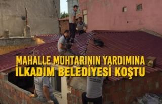 Mahalle Muhtarının Yardımına İlkadım Belediyesi...