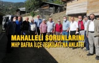 Mahalleli Sorunlarını MHP Bafra İlçe Teşkilatı'na...