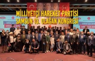Milliyetçi Hareket Partisi Samsun İli 13. Olağan...