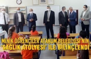Minik Öğrenciler Atakum Belediyesi'nin 'Sağlık...