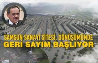 Samsun Sanayi Sitesi, Dönüşümünde Geri Sayım...