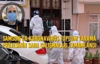 Samsun'da Koronavirüs Toplum Tarama Projesinin...