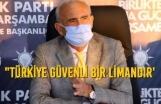 """""""Türkiye Güvenli Bir Limandır'"""