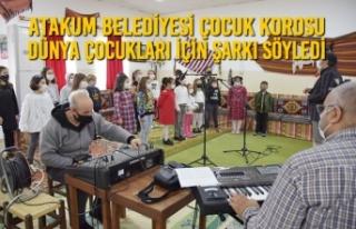 Atakum Belediyesi Çocuk Korosu Dünya Çocukları...