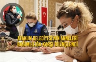Atakum Belediyesi'nin Anneleri Bağımlılığa...
