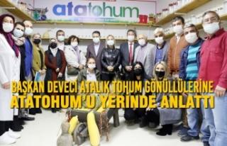 Başkan Av. Cemil Deveci Atalık Tohum Gönüllülerine...