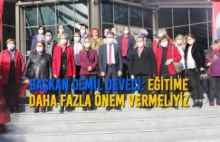 Başkan Cemil Deveci: Eğitime Daha Fazla Önem Vermeliyiz
