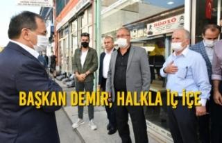 Başkan Demir, Halkla İç İçe