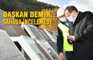 Başkan Demir, Sahada İncelemede