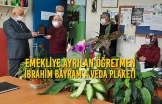 Emekliye Ayrılan Öğretmen İbrahim Bayram'a Veda...