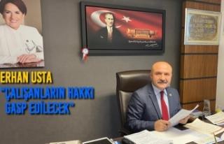 """Erhan Usta """"''İşsizliği Sadece Kağıt Üzerinde..."""