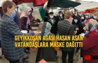 Geyikkoşan Ağası Hasan Asan Vatandaşlara Maske...