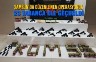 Samsun'da Düzenlenen Operasyonda 23 Tabanca...