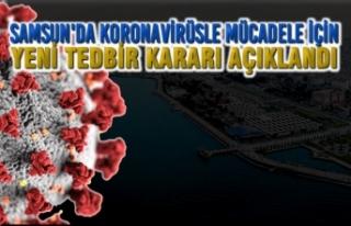 Samsun'da Koronavirüsle Mücadele İçin Yeni...
