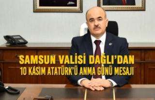 Samsun Valisi DAĞLI'dan 10 Kasım Atatürk'ü...