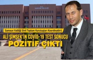Ali Şimşek'in Covid-19 Test Sonucu Pozitif Çıktı