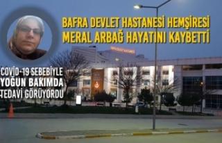 Bafra Devlet Hastanesi Hemşiresi Meral Arbağ Hayatını...