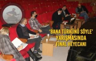 'Bana Türkünü Söyle' Yarışmasında Final...
