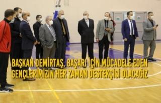 Başkan Demirtaş, Başarı İçin Mücadele Eden...