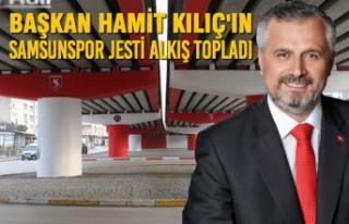 Başkan Kılıç'ın Samsunspor Jesti Alkış...
