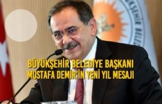 Büyükşehir Belediye Başkanı Mustafa Demir'in...