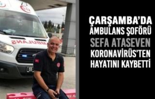 Çarşamba'da Ambulans Şoförü Koronavirüs'ten...