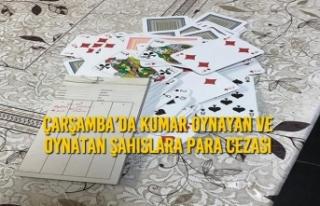 Çarşamba'da Kumar Oynayan ve Oynatan Şahıslara...