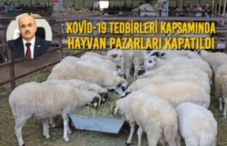 Kovid-19 Tedbirleri Kapsamında Hayvan Pazarları...