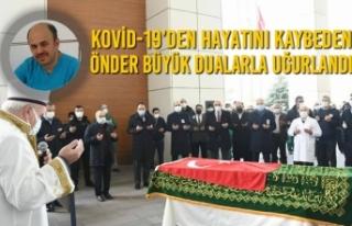 Kovid-19'den Hayatını Kaybeden Önder Büyük...