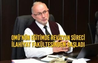 OMÜ'nün Eğitimde Revizyon Süreci İlahiyat Fakültesinden...