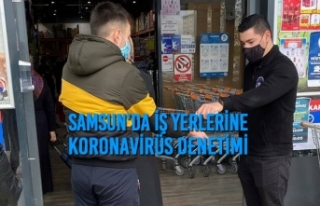 Samsun'da İş Yerlerine Koronavirüs Denetimi