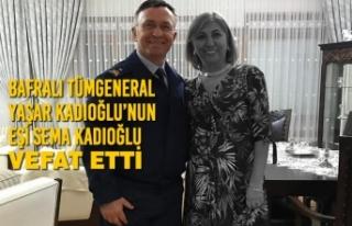 Tümgeneral Yaşar Kadıoğlu'nun Eşi Sema Kadıoğlu...