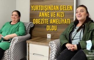 Yurtdışından Gelen Anne Ve Kızı Obezite Ameliyatı...