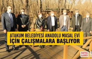 Atakum Belediyesi Anadolu Masal Evi İçin Çalışmalara...
