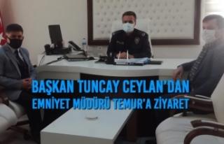 Başkan Ceylan'dan Emniyet Müdürü Temur'a Ziyaret