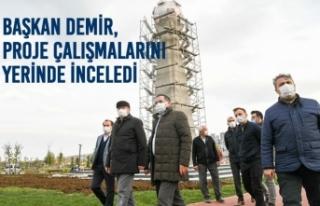 Başkan Demir, Proje Çalışmalarını Yerinde İnceledi