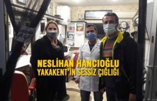 Neslihan Hancıoğlu: Yakakent'in Sessiz Çığlığı