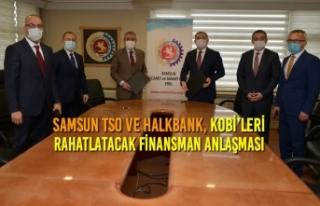 Samsun TSO ve Halkbank, KOBİ'leri Rahatlatacak...