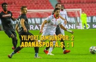 Yılport Samsunspor: 2– Adanaspor A.Ş. : 1