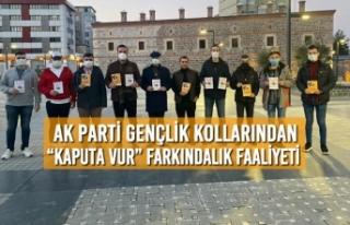 """AK Parti Gençlik Kollarından """"Kaputa Vur"""" Farkındalık..."""