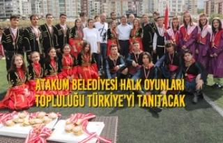 Atakum Belediyesi Halk Oyunları Topluluğu Türkiye'yi...