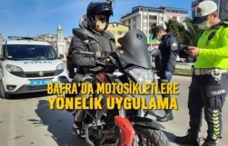 Bafra'da Motosikletlere Yönelik Uygulama