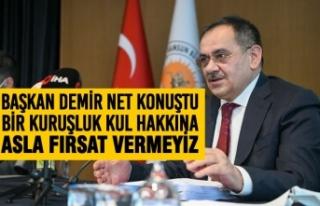 Başkan Demir Net Konuştu: Bir Kuruşluk Kul Hakkına...