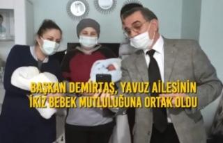 Başkan Demirtaş, Yavuz Ailesinin İkiz Bebek Mutluluğuna...