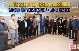 Canik Belediyesi Meclis Üyelerinden Samsun Üniversitesine...
