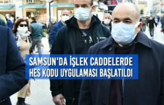 Samsun'da İşlek Caddelerde HES Kodu Uygulaması...