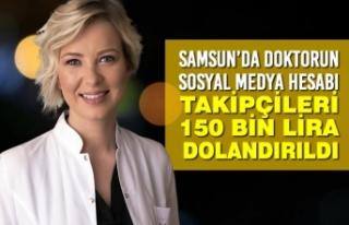 Samsun'da Doktorun Sosyal Medya Hesabı Takipçileri...